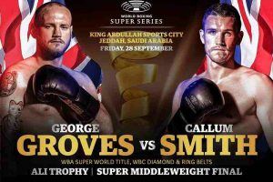 🥊 BOXING: George Groves v Callum Smith