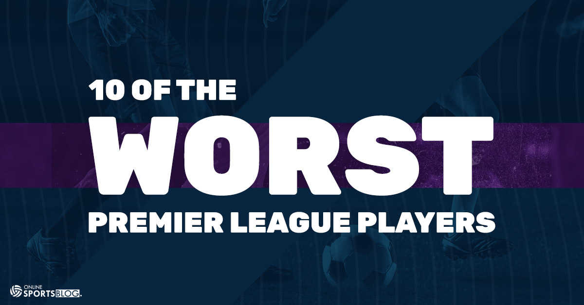 Worst-players-in-the-Premier League
